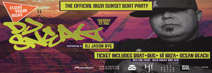Float Your Boat -DJ Sneak and Jason Bye  Hï Ibiza Boat Party with